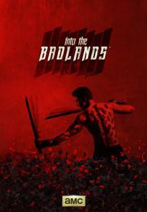 Into the Badlands - Season1 (2015 )