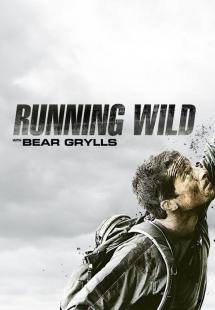 Running Wild With Bear Grylls: Season 1 (2014)