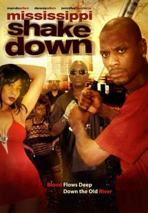 Mississippi Shakedown (2014)