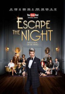 Escape the Night - season 1 (2016)