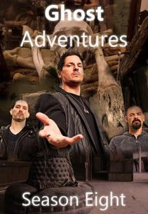 Ghost Adventures - Season 8 (2013)