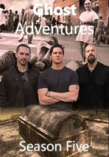 Ghost Adventures - Season 5 (2011)