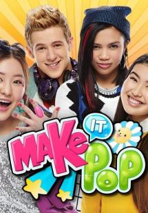 Make It Pop - Season 1 (2015)