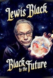 Lewis Black: Black to the Future (2016)