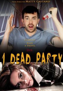 1 Dead Party (2013)