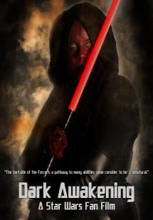 Dark Awakening: A Star Wars Fan Film (2015)
