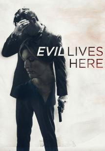 Evil Lives Here - Season 2 (2017)