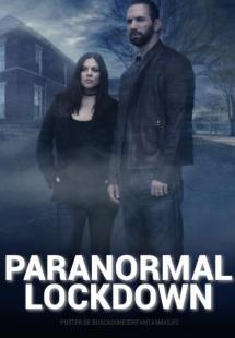 Paranormal Lockdown - Season 2 (2017)