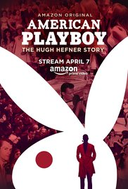 American Playboy: The Hugh Hefner Story (2017)