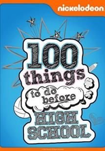 100 Things to Do Before High School (2014)