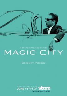 Magic City - Season 2 (2013)