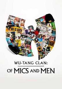 Wu-Tang Clan: Of Mics and Men (2019–)