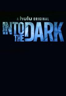 Into the Dark - Season 2 (2019)