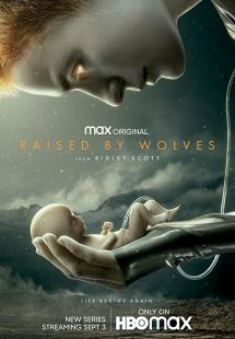 Raised by Wolves - Season 1 (2020)