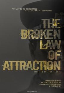The Broken Law of Attraction (2020)