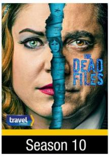 The Dead Files - Season 10 (2017)