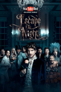 Escape the Night - Season 2 (2017)
