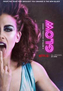 GLOW - Season 1 (2017)