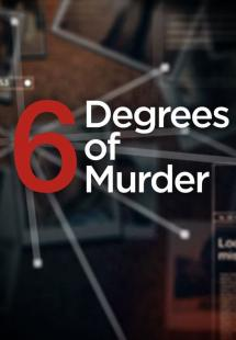 Six Degrees of Murder - Season 2 (2017)