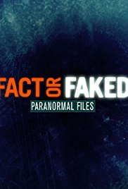 Fact or Faked: Paranormal Files - Season 1 (2010)