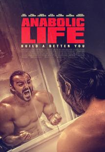 Anabolic Life (2017)