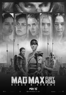 Mad Max: Fury Road (Black and Chrome) (2015)