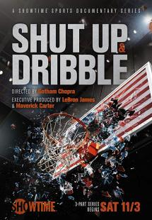 Shut Up and Dribble (2018)