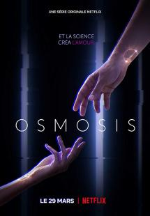 Osmosis - Season 1 (2019)