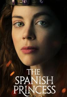 The Spanish Princess - Season 1 (2019)