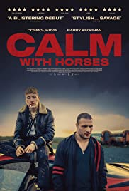 Calm with Horses (2019)