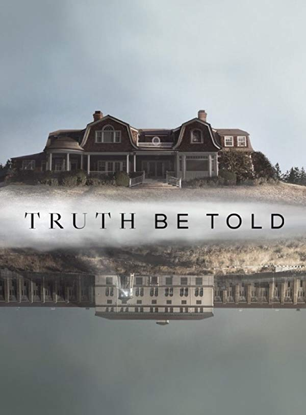 Truth Be Told - Season 1 (2019)