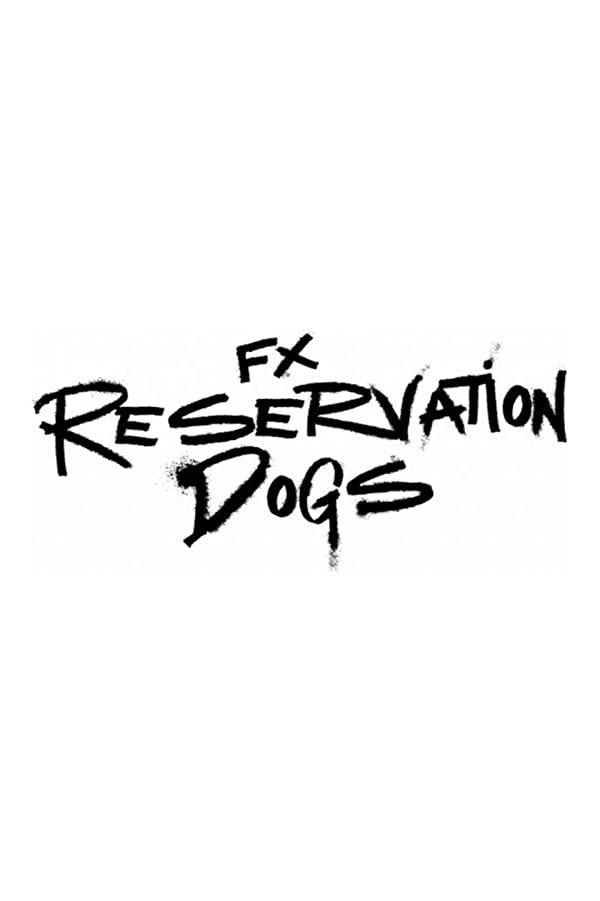 Reservation Dogs - Season 1 (2021)